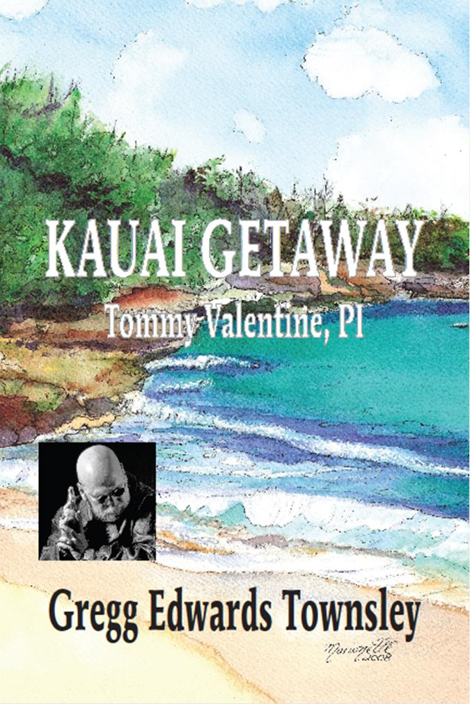 Kauai Getaway, Tommy Valentine, PI